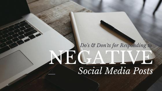 Do's & Don'ts for Responding to Negative Social Media Posts