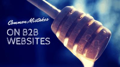 common mistakes on b2b websites
