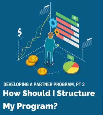 partner program pt 3 - structure