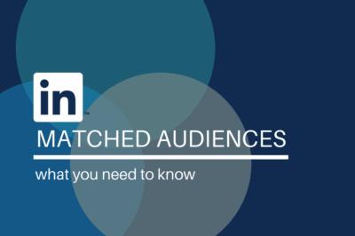 DZ - Blog - LinkedIn Matched Audiences