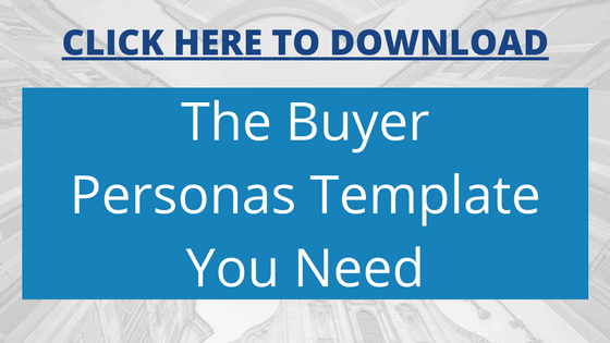 The Buyer Personas Template You Need