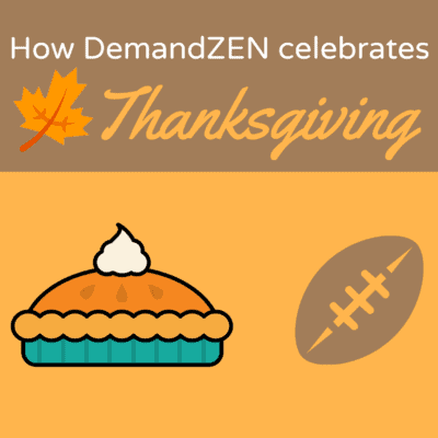 DemandZEN Thanksgiving Featured Image