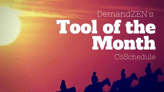 CoSchedule: Tool of the Month