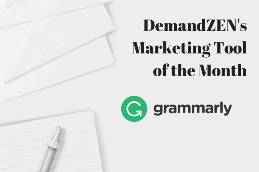 DemandZEN's Marketing Tool of the Month
