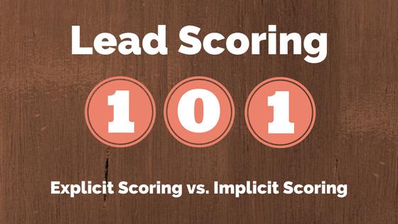 Lead Scoring 101 - explicit vs implicit