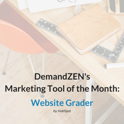 Website Grader - Tool of the Month March 2017