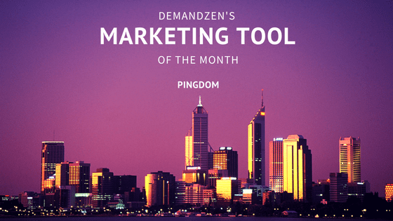 Pingdom - January 2017 Marketing Tool of the Month