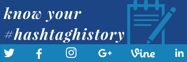 know your hashtag history